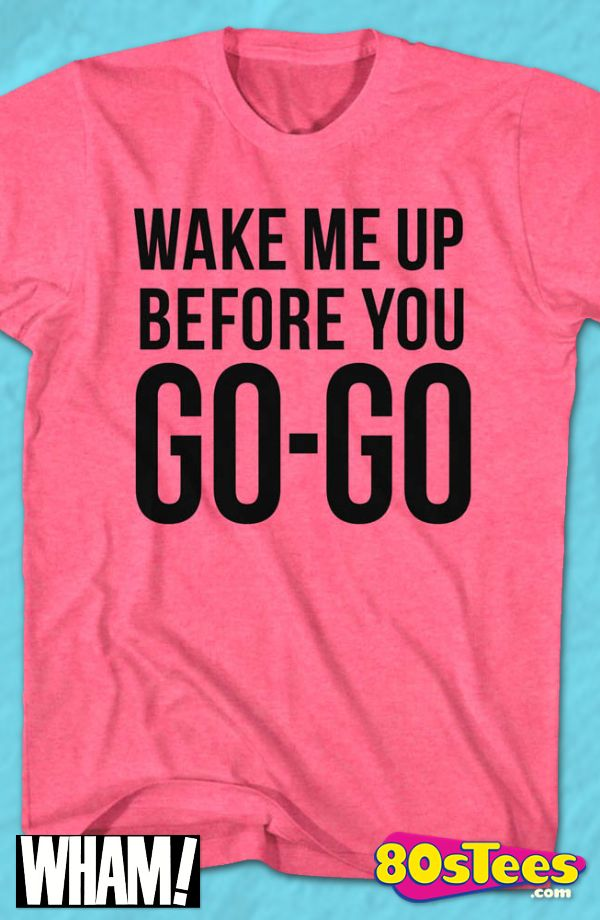 Pink Wake Me Up Before You Go-Go Wham Geeks:  Whether traveling, partying or entertaining at home in this men's style shirt, you'll be the best dressed in this shirt  that has been designed with great art and illustration.