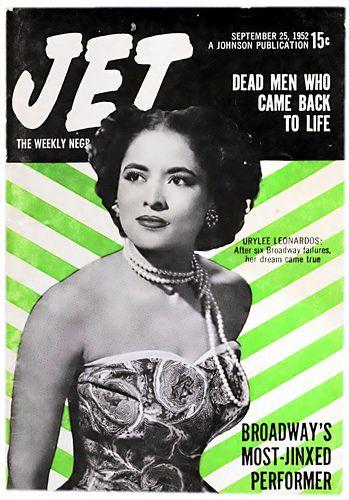 Urylee Leonardos, Broadways Most Jinxed Performer - Jet Magazine, September 25, 1952 | Flickr - Photo Sharing!