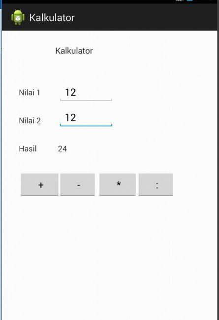 Tutorial Android 11 : Membuat Aplikasi Kalkulator Sederhana