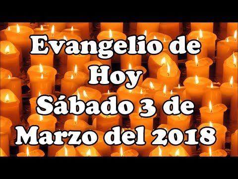 Oraciones Cristianas: Evangelio de Hoy Sábado 3 Marzo del 2018  Parábola...