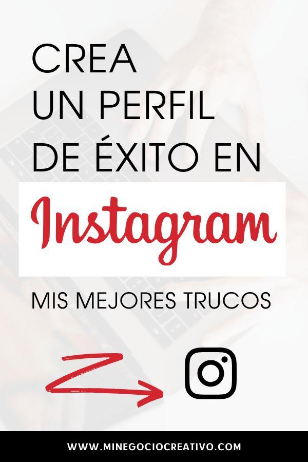 Crea un perfil de éxito en Instagram: mis mejores…