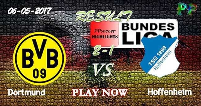 Borussia Dortmund 2 - 1 Hoffenheim HIGHLIGHTS