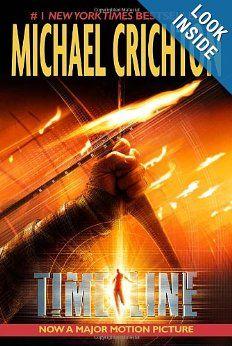 Timeline: Michael Crichton: 9780345468260: Amazon.com: Books. One of best time travel books according to Amazon. I disagree