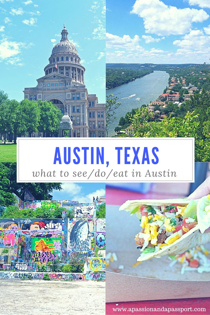 What to do in Austin, Texas! What a fascinating city!