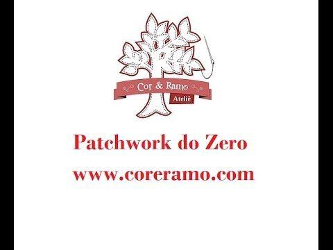 Patchwork do Zero - Quilt Livre - Aula 9