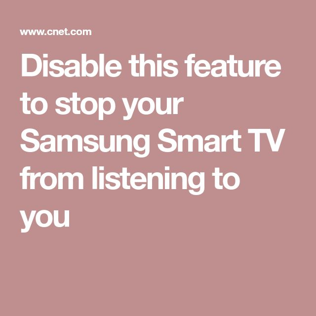 Disable this feature to stop your Samsung Smart TV from listening to you