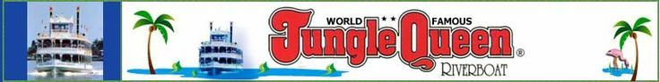 Contact the World Famous Jungle Queen Riverboat Fort Lauderdale Florida