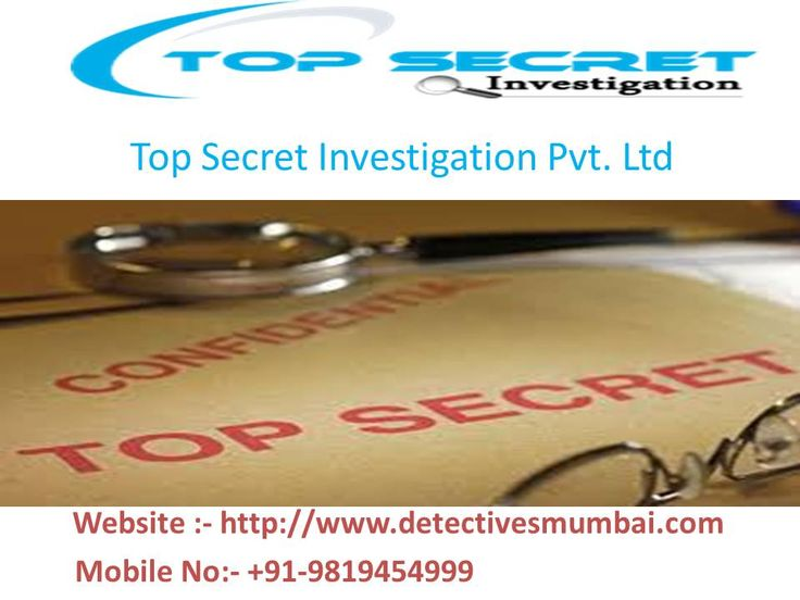 Top Secret Investigation service is located in Mumbai.  Our detective agency provides all types of Investigation services such as Personal and Corporate Matrimonial Investigations, this relates to Pre & Post Matrimonial Investigation, Divorce Case Investigation services etc.