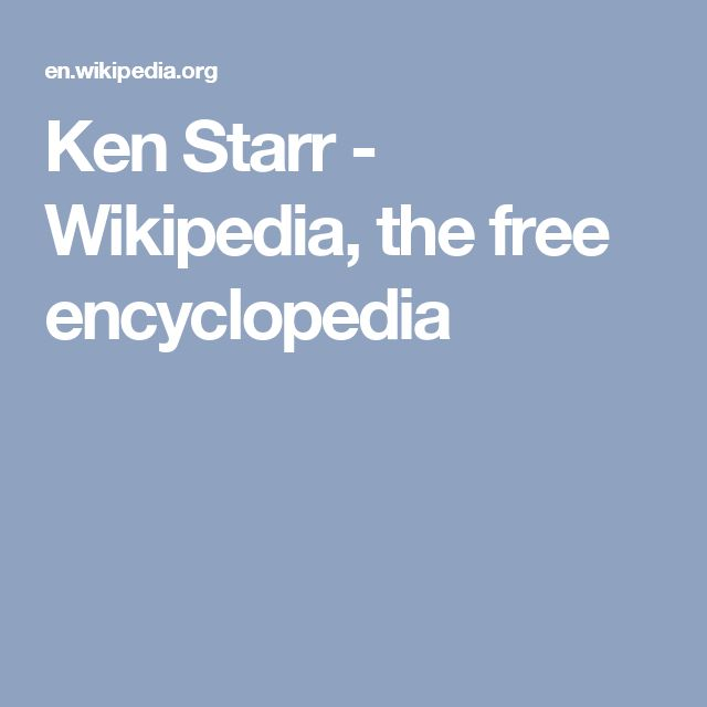 Ken Starr - Wikipedia, the free encyclopedia