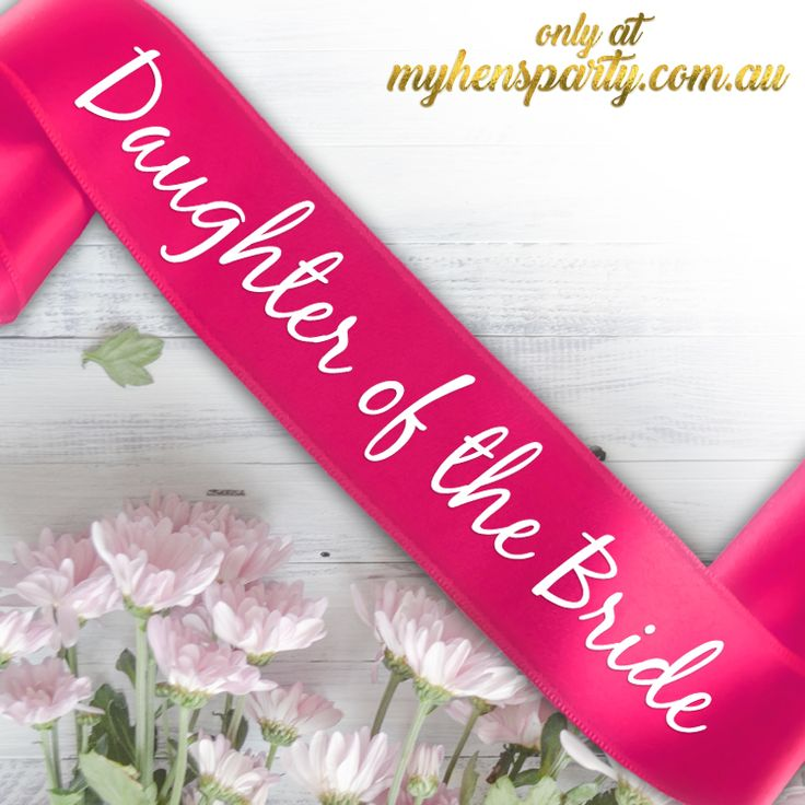 Daughter of the BridePrintedSash Our stylishDaughter of the Bride Printed Sashis the latest trend in wedding must haves! Made in-house at the My Hens Party Shop in Sydney we...