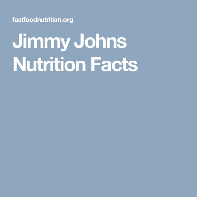 Jimmy Johns Nutrition Facts