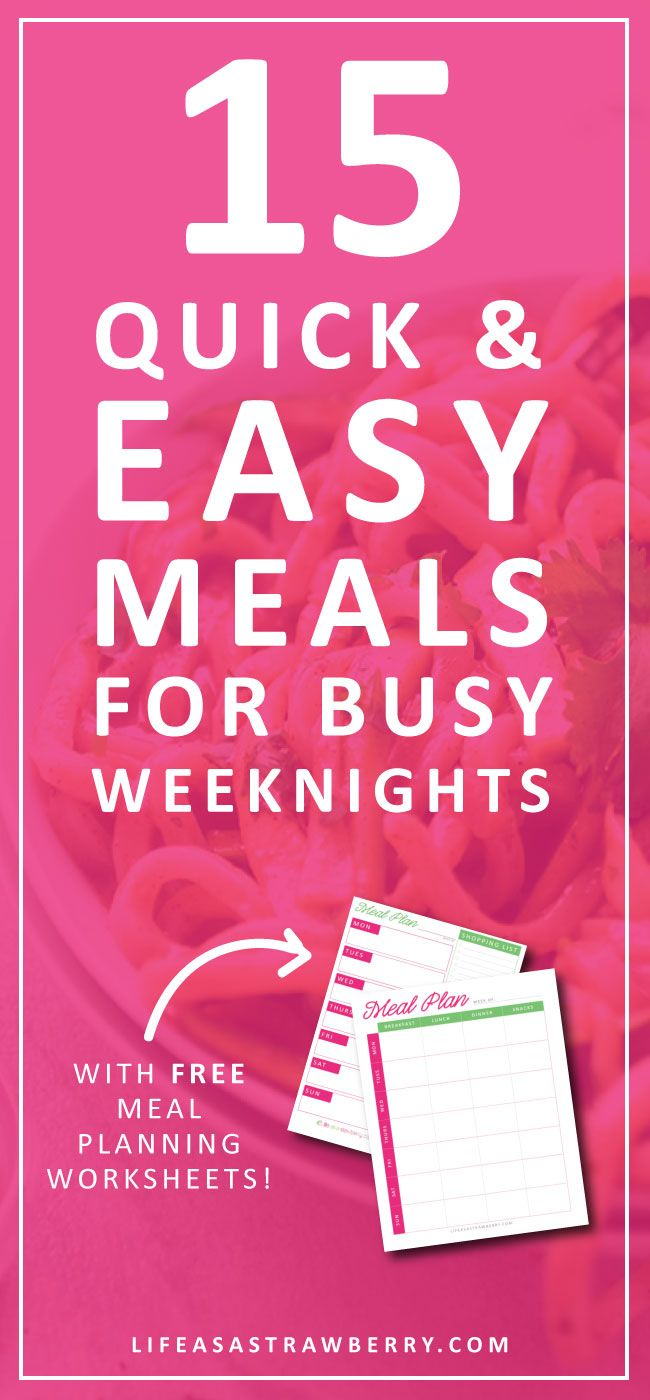 15 Quick and Easy Weeknight Meals - Make meal planning a breeze with these quick and healthy recipes for busy weeknights! Easy meals with fresh ingredients, all with minimal prep and ready in under an hour. PLUS, download FREE meal planning worksheets!