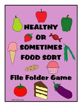 A file folder game. Students sort the food into baskets for healthy food or sometimes food....