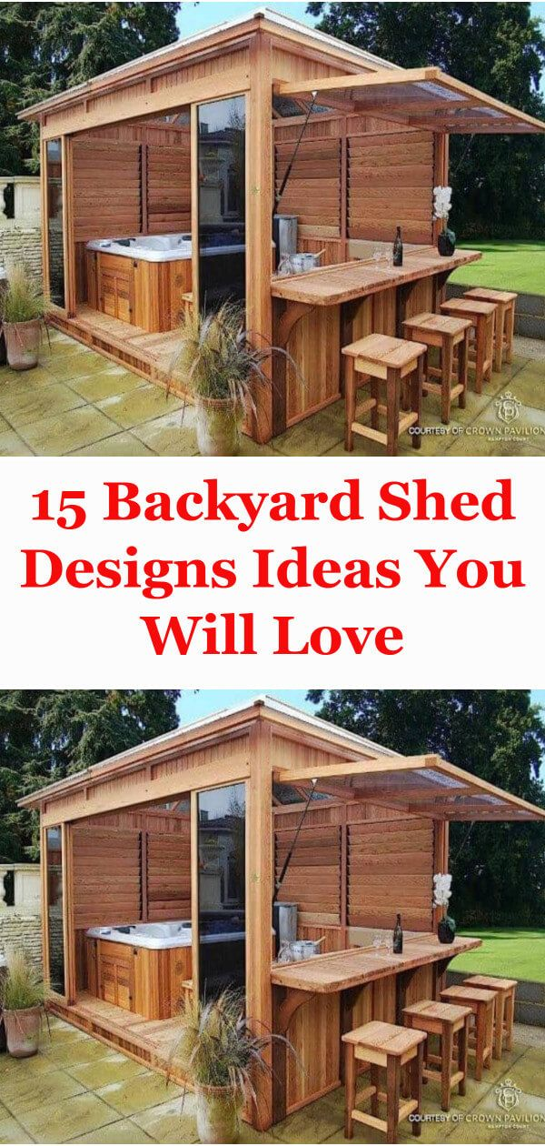 15 Backyard Shed Designs Ideas You Will Love My house Pinterest