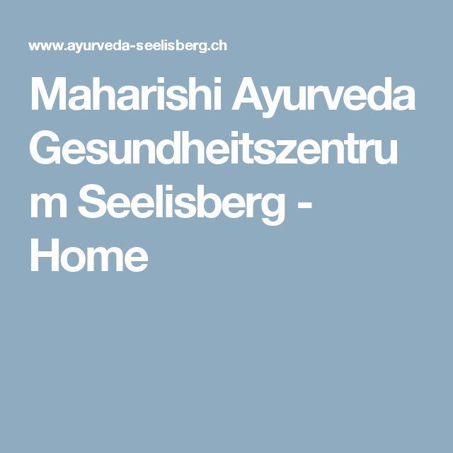 Maharishi Ayurveda Gesundheitszentrum Seelisberg - Home