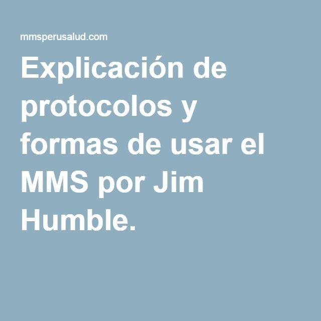 Explicación de protocolos y formas de usar el MMS por Jim Humble.