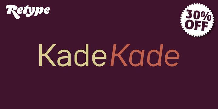Kade (30% discount, from 27,99 €) - http://fontsdiscounts.com/kade-42-00/