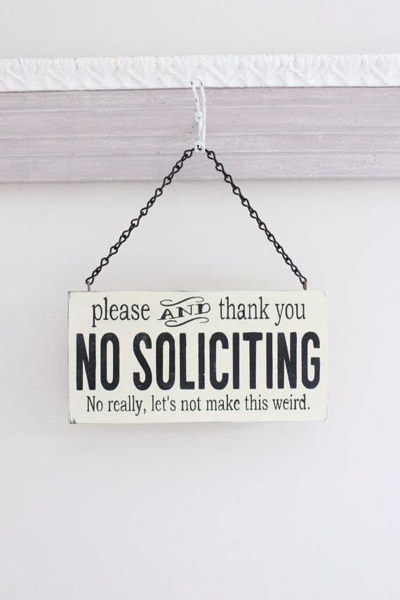 Funny Soliciting Sign No Soliciting Sign Soliciting Sign
