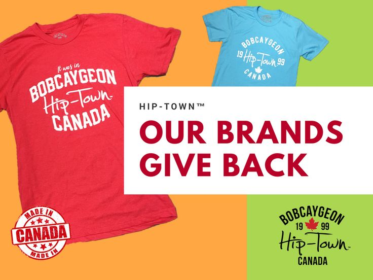 Hip-Town™ Exclusive to Buckeye Surf and Kawartha Lifestyle! Our brands give back! $5 from EVERY item is donated to Gord Downie Fund for Brain Cancer Research, Sunnybrook Foundation.