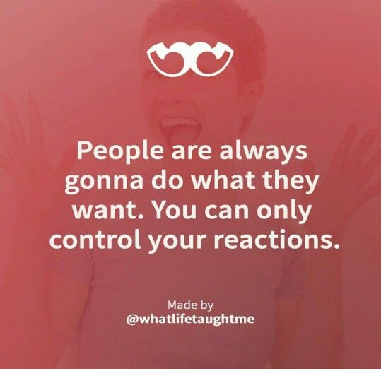 Control your reaction
