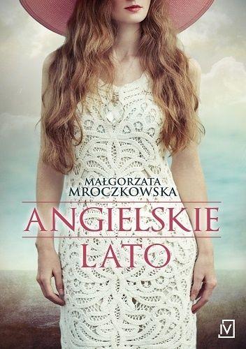 Babskie Czytanie : 231. Małgorzata Mroczkowska ANGIELSKIE LATO