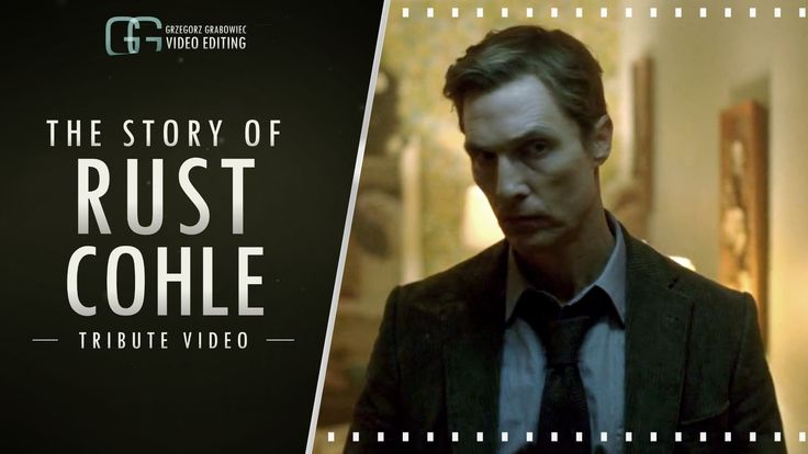 The Story of RUSTIN COHLE | True Detective | Tribute Video