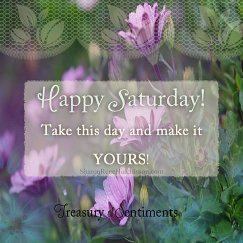 Happy Saturday quotes quote flowers morning saturday saturday quotes