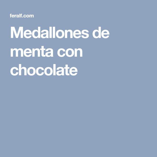 Medallones de menta con chocolate