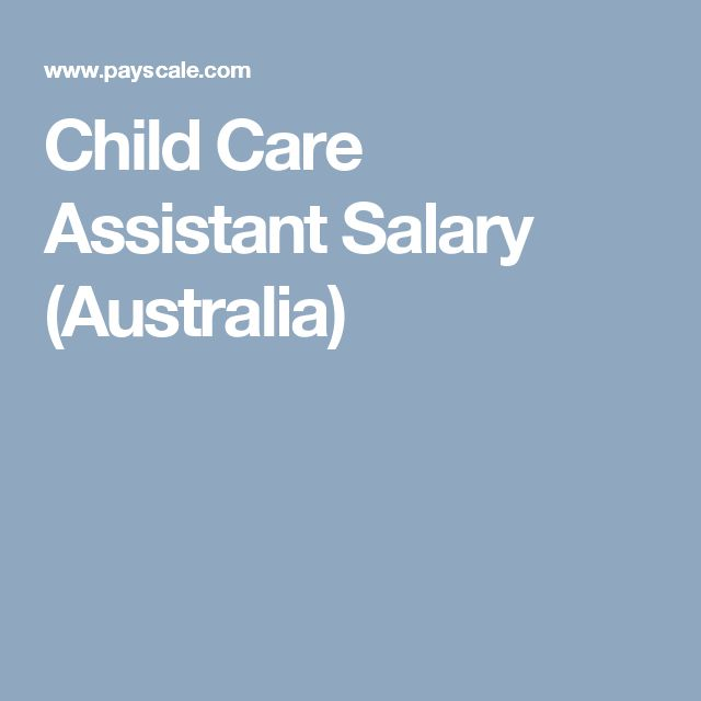 Child Care Assistant Salary (Australia)