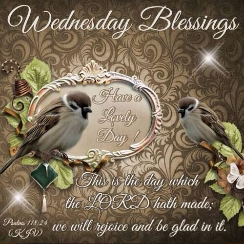 Blessed Day Quotes From The Bible: 239 Best Images About Wednesday Blessings On Pinterest