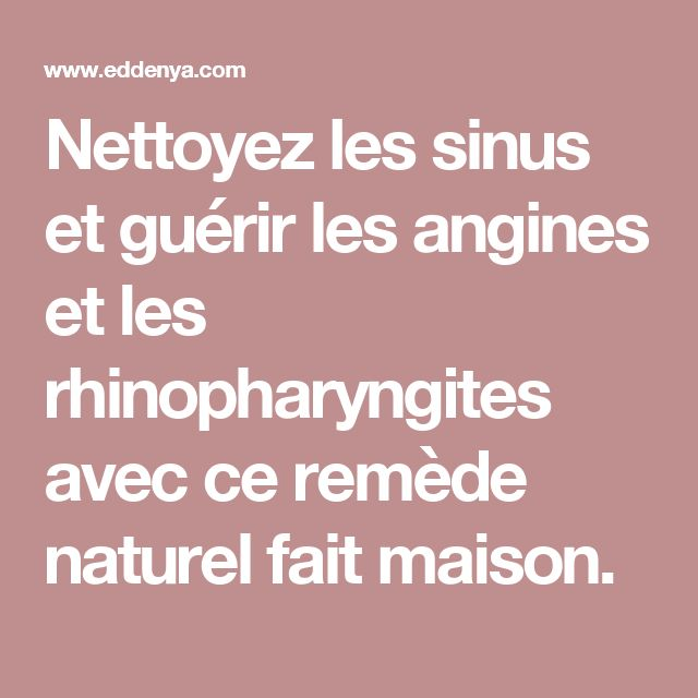 17 best ideas about angine on pinterest un ordinateur for Angine remede maison