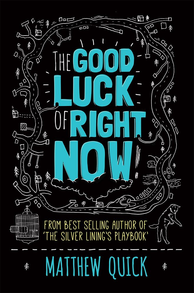 The Good Luck of Right Now for Pan Macmillan  Cover design for the best selling author of 'The Silver Lining's Playbook'.  Crush Creative