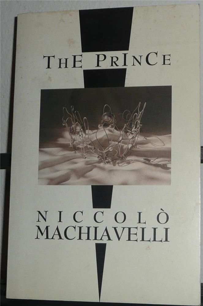 machiavelli writes the prince Machiavelli, n (2003) the prince 1st edition, longman machiavelli, n (2000) the discourses on the first ten books of livy 1st edition, prentice hall mansfield, h & tarcov, n (1996) introduction in machiavelli's the discourses on the first ten books of livy chicago university press.