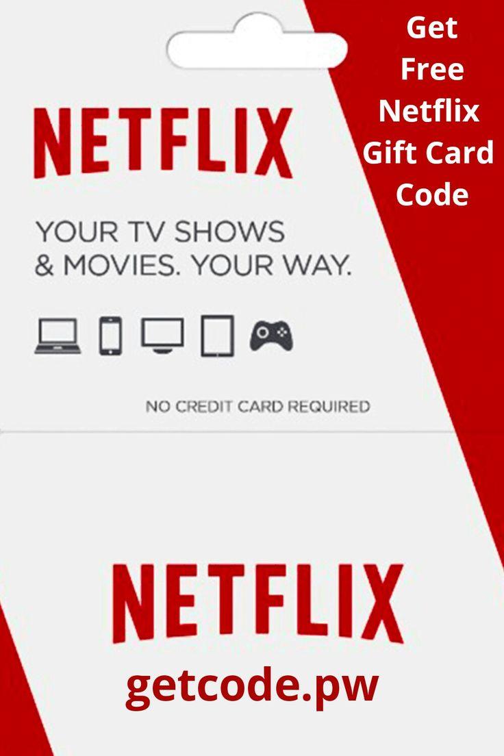 Get free netflix gift card code 2020 netflix gift card