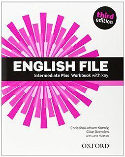 English file. Intermediate plus / Christina Latham-Koenig ... [et al.]