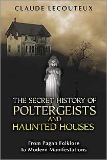 201 best poltergeists images on pinterest paranormal paranormal the nook book ebook of the the secret history of poltergeists and haunted houses from pagan folklore to modern manifestations by claude lecouteux at fandeluxe Document