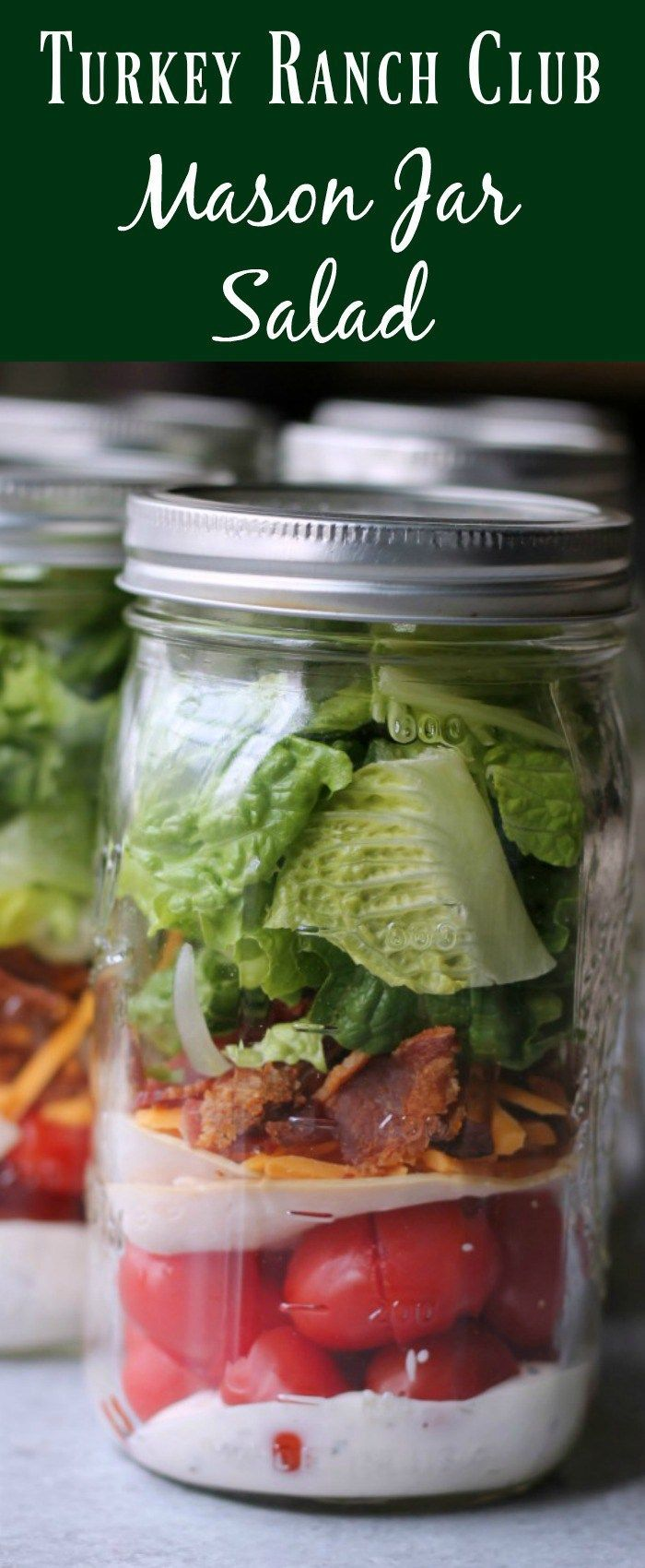 Turkey Ranch Club Mason Jar Salad Healthy