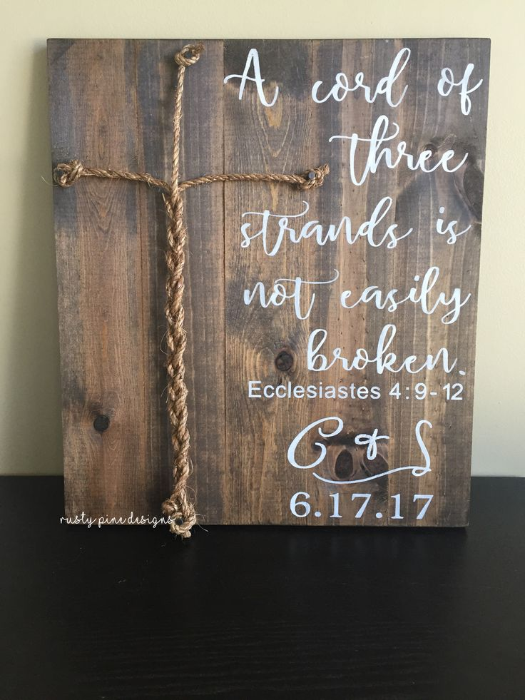 A Cord of Three Strands is Not Easily Broken. Ecclesiastes 4: 9-12. Wood Wedding Ceremony sign