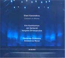 ELENI KARAINDROU CONCERT IN ATHENS CD