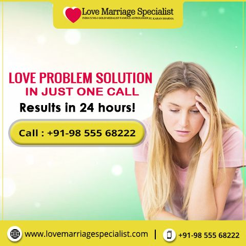 #Love_Problem_Solution in just one call Get results in 24 hours!! Call at: +91-98 555 68222