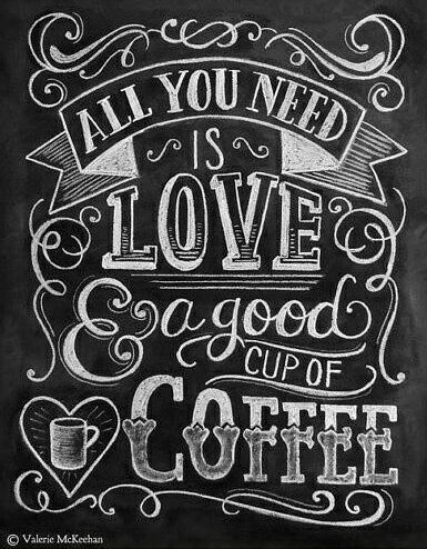 """All you need is love and coffee"" quote. going to paint this design on the full ceiling in my kitchen :) (not really, but it would be cool)"