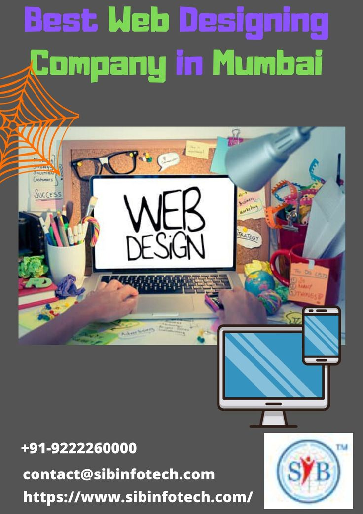 Looking For The Best Web Designing Companies In Mumbai We As Sib Infotech Is The Leading Company In Mumbai Avail Our P In 2020 With Images Web Design Company Web Design