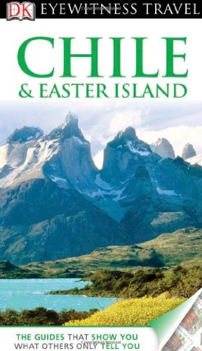 Chile & Easter Island. (Eyewitness Travel Guides) « LibraryUserGroup.com – The Library of Library User Group