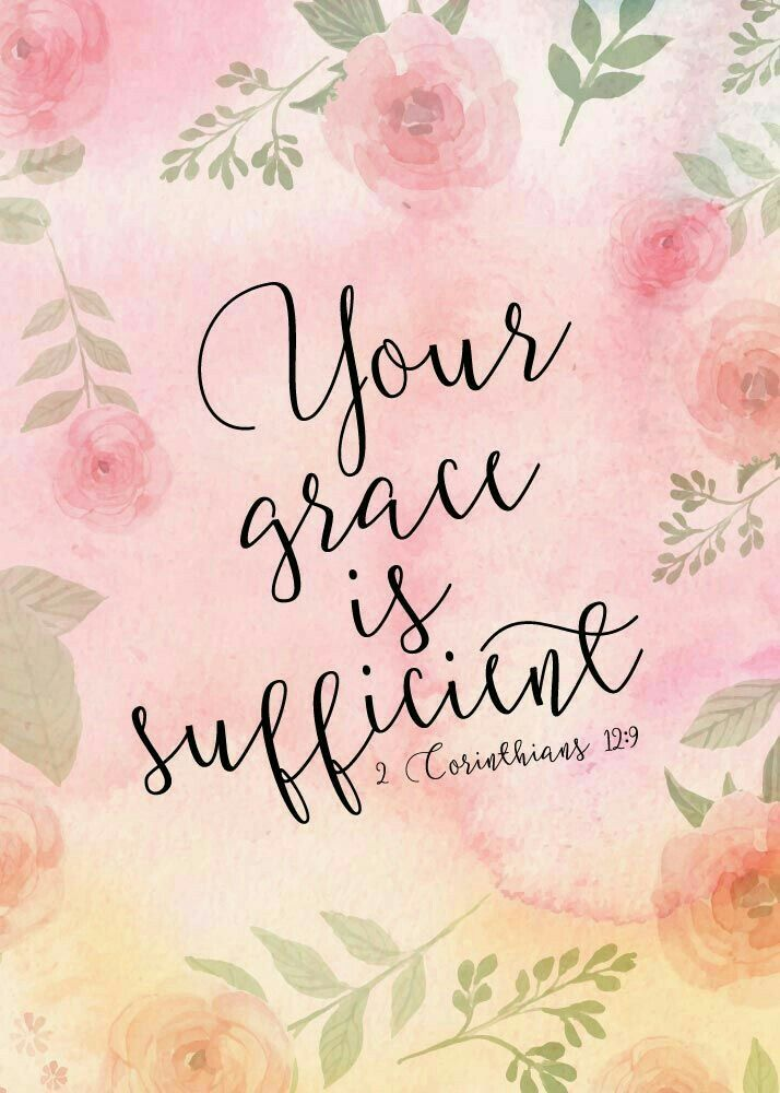 Your Grace is sufficient :)