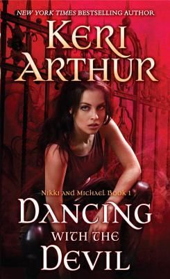 Dancing with the Devil ~ Keri Arthur | Silk Screen Views Maybe sit this dance out?