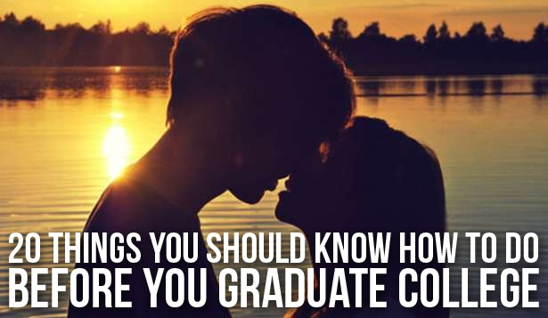 20 Things You Should Know How to Do Before You Graduate College