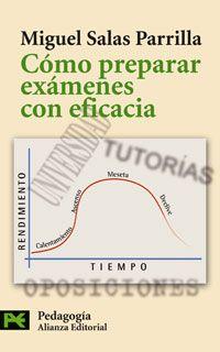 Miguel Salas. Cómo preparar exámenes con eficacia