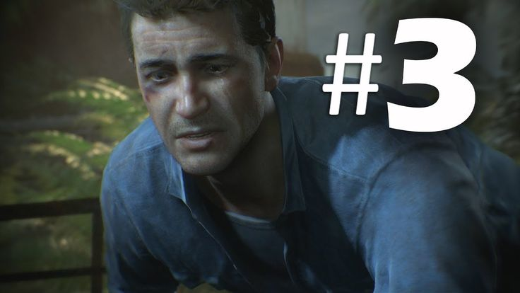 Uncharted 4 A Thief's End Walkthrough Gameplay Part 3 (PS4)