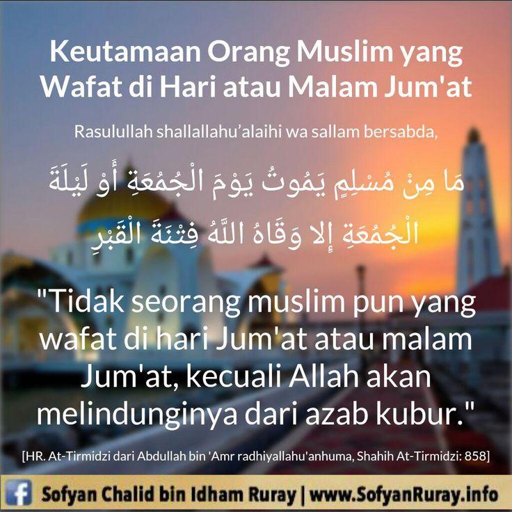 Follow @NasihatSahabatCom http://nasihatsahabat.com #nasihatsahabat #mutiarasunnah #motivasiIslami #petuahulama #hadist #hadis #nasihatulama #fatwaulama #akhlak #akhlaq #sunnah #aqidah #akidah #salafiyah #Muslimah #adabIslami #DakwahSalaf # #ManhajSalaf #Alhaq #Kajiansalaf #dakwahsunnah #Islam #ahlussunnah #sunnah #tauhid #dakwahtauhid #Alquran #kajiansunnah #salafy #keutamaan #fadhilah #Muslim #Wafat #meninggaldunia #hariataumalamJumat #Lindungidariazabkubur #siksakubur #perlindungan