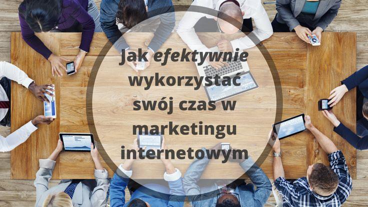 Czas to nasze największe aktywo i jeśli chcemy osiągać wyniki w marketingu internetowym, warto jest wykorzystać go jak najefektywniej a ta prosta wskazówka może w tym pomóc: http://blog.swiatlyebiznes.pl/jak-efektywnie-wykorzystac-swoj-czas-w-marketingu-internetowym/